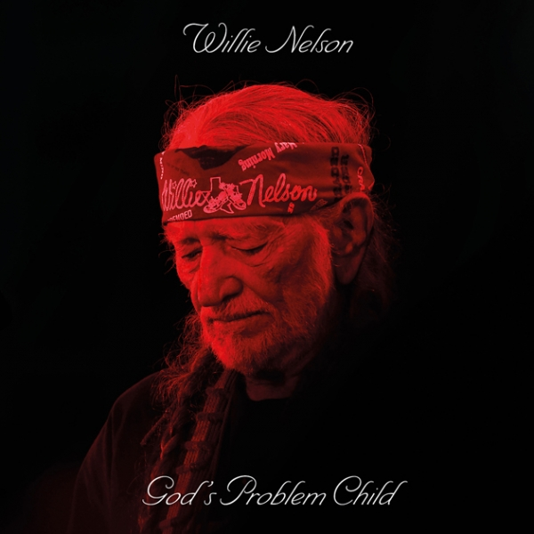 Willie Nelson God's Problem Child cover art