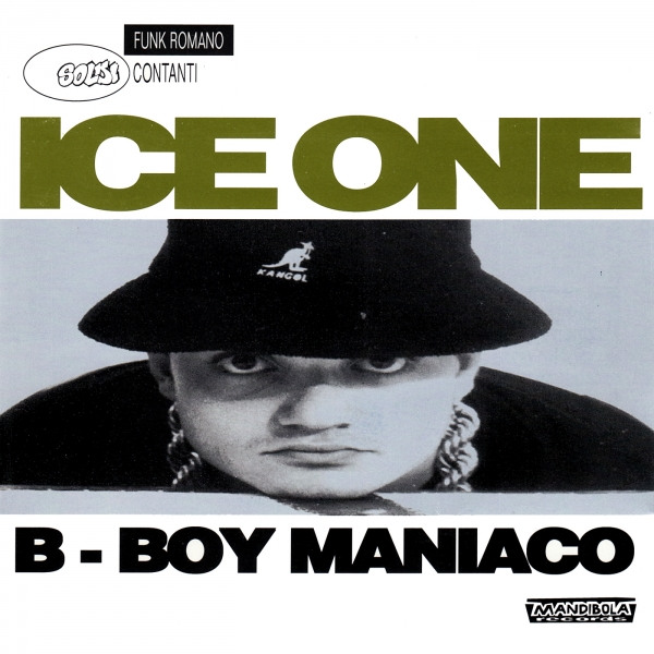 Ice One B-Boy Maniaco cover art