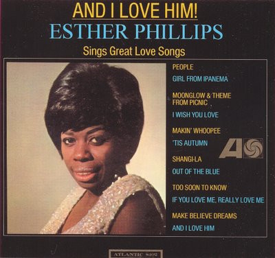 Esther Phillips And I Love Him cover art