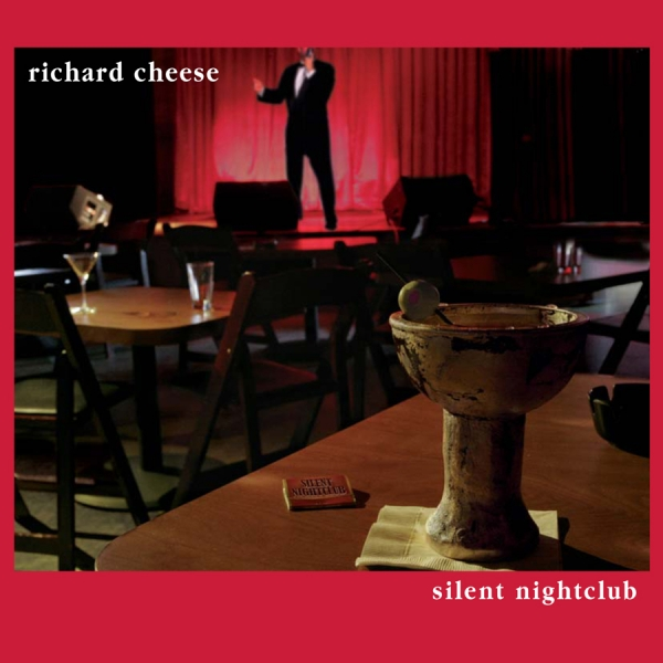 Richard Cheese Silent Nightclub cover art