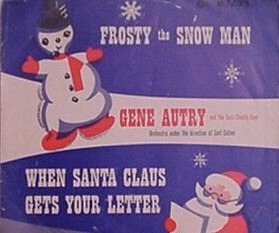 Gene Autry & The Cass County Boys Frosty the Snow Man / When Santa Claus Gets Your Letter Cover Art