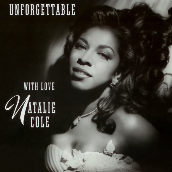 Natalie Cole Unforgettable: With Love cover art