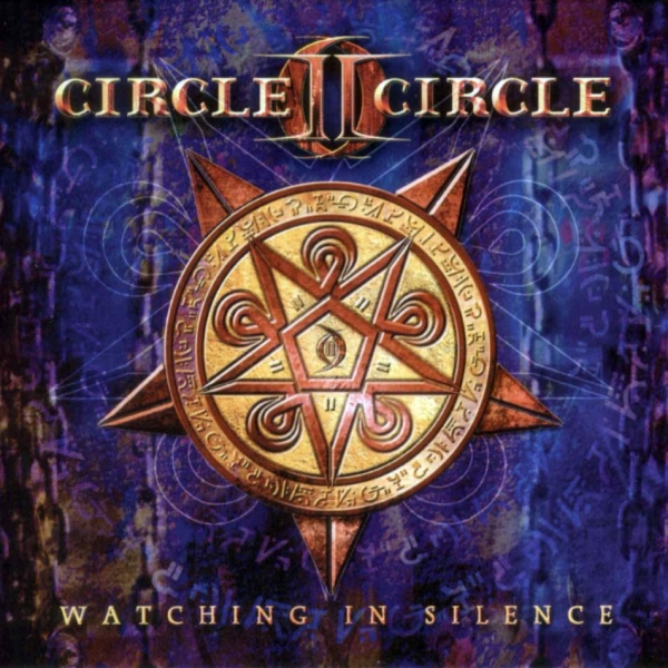 Circle II Circle Watching in Silence Cover Art