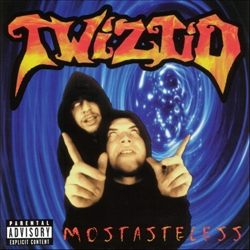 Twiztid Mostasteless cover art