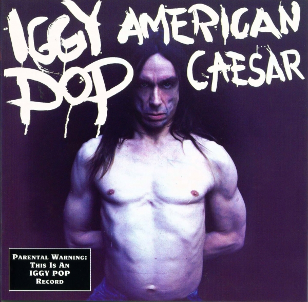 Iggy Pop American Caesar cover art