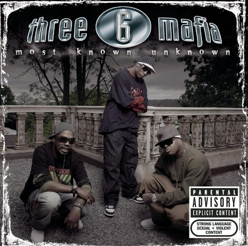 Three 6 Mafia Most Known Unknown Cover Art