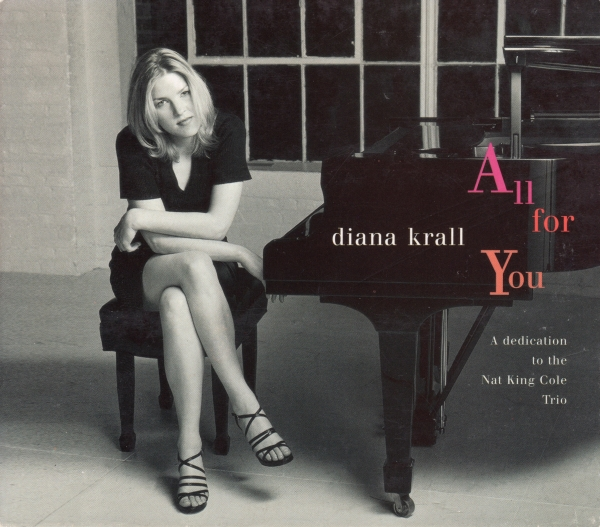 Diana Krall All for You: A Dedication to the Nat King Cole Trio Cover Art