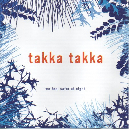 Takka Takka We Feel Safer at Night cover art