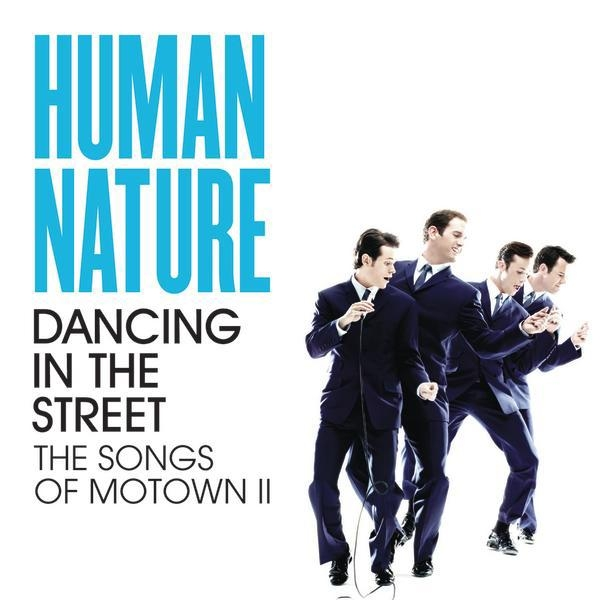Human Nature Dancing in the Street: The Songs of Motown II cover art