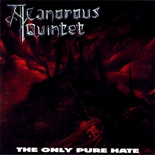 A Canorous Quintet The Only Pure Hate cover art