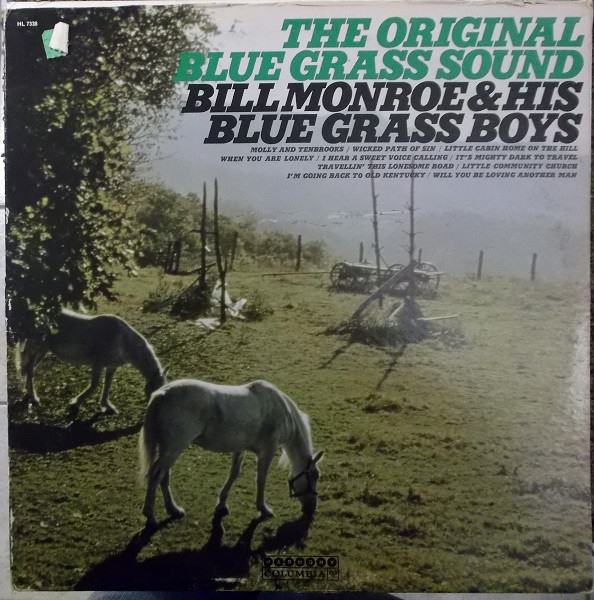 Bill Monroe and the Bluegrass Boys The Original Bluegrass Sound cover art