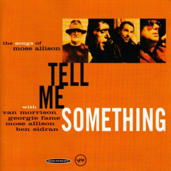 Ben Sidran Tell Me Something: The Songs of Mose Allison cover art