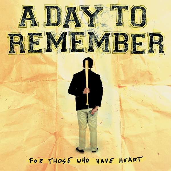 A Day to Remember For Those Who Have Heart cover art