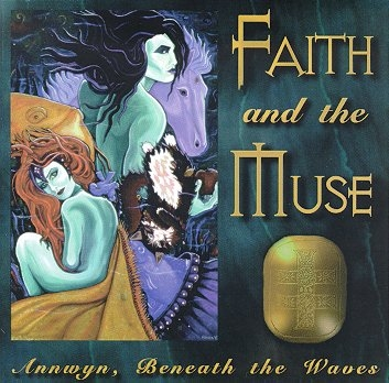 Faith and the Muse Annwyn, Beneath the Waves cover art