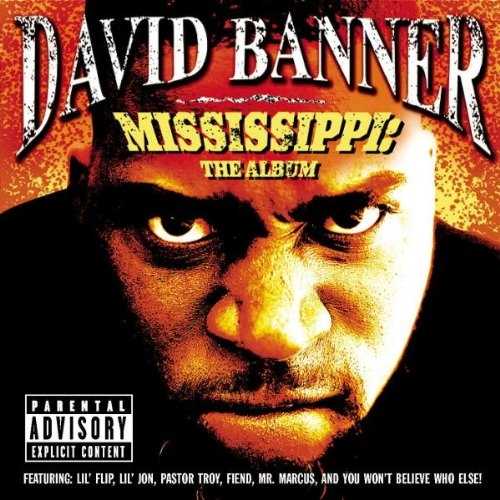 David Banner Mississippi: The Album cover art