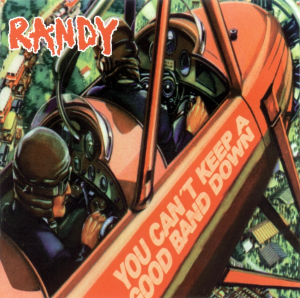Randy You Can't Keep a Good Band Down Cover Art
