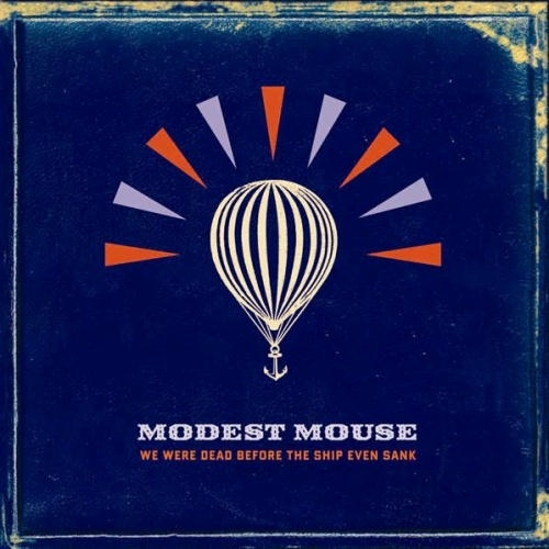 Modest Mouse We Were Dead Before the Ship Even Sank cover art