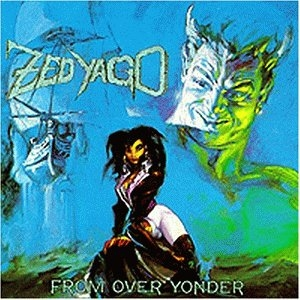 Zed Yago From Over Yonder cover art