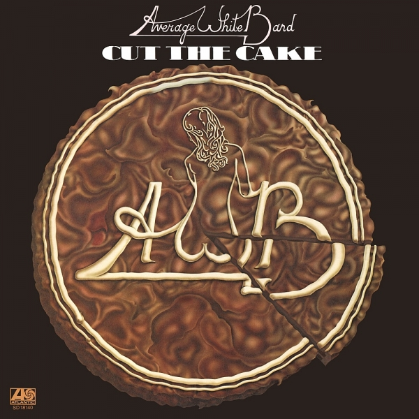 Average White Band Cut the Cake Cover Art