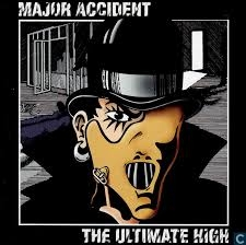 Major Accident The Ultimate High cover art