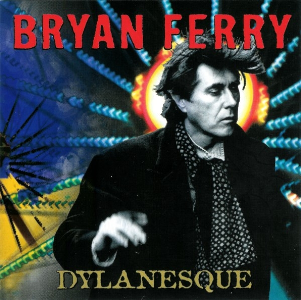 Bryan Ferry Dylanesque Cover Art