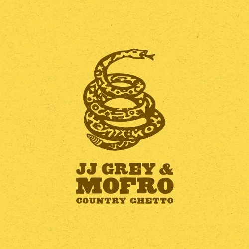 JJ Grey & Mofro Country Ghetto Cover Art