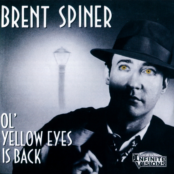 Brent Spiner Ol' Yellow Eyes Is Back cover art