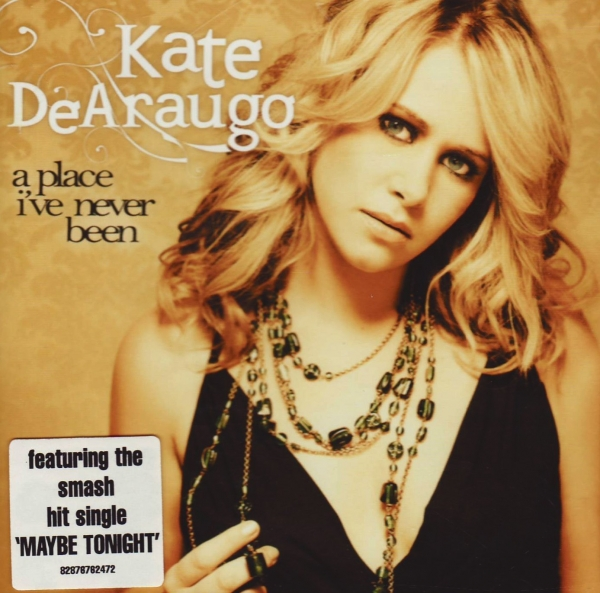 Kate DeAraugo A Place I've Never Been Cover Art