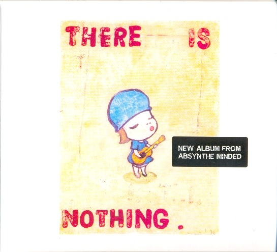 Absynthe Minded There Is Nothing cover art