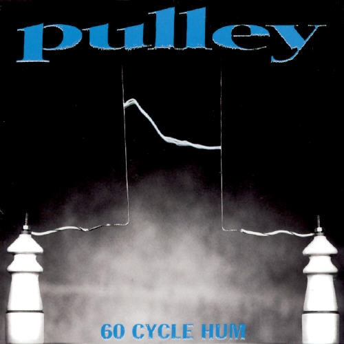 Pulley 60 Cycle Hum Cover Art