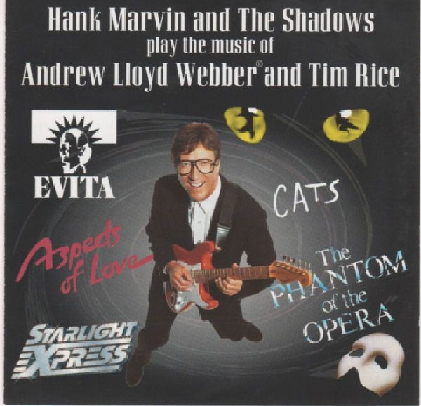 Hank Marvin & The Shadows Hank Marvin and The Shadows Play the Music of Andrew Lloyd Webber and Tim Rice Cover Art