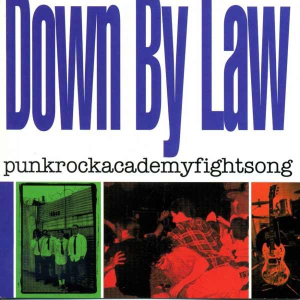 Down by Law Punkrockacademyfightsong cover art