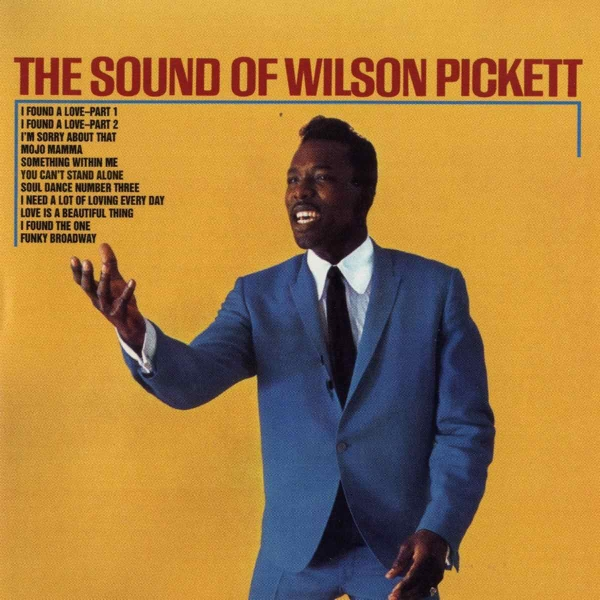 Wilson Pickett The Sound of Wilson Pickett Cover Art