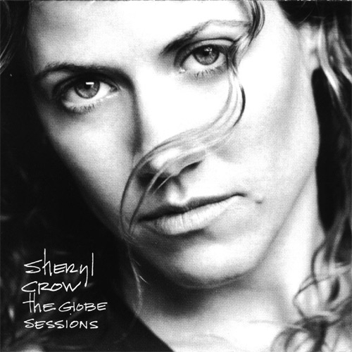 Sheryl Crow The Globe Sessions cover art