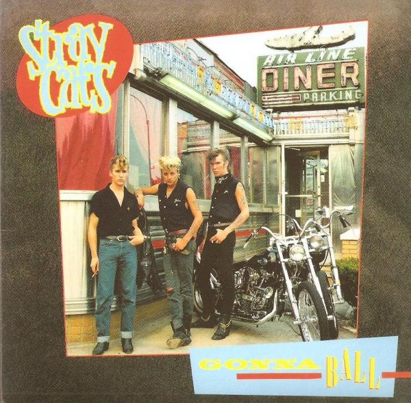 Stray Cats Gonna Ball cover art