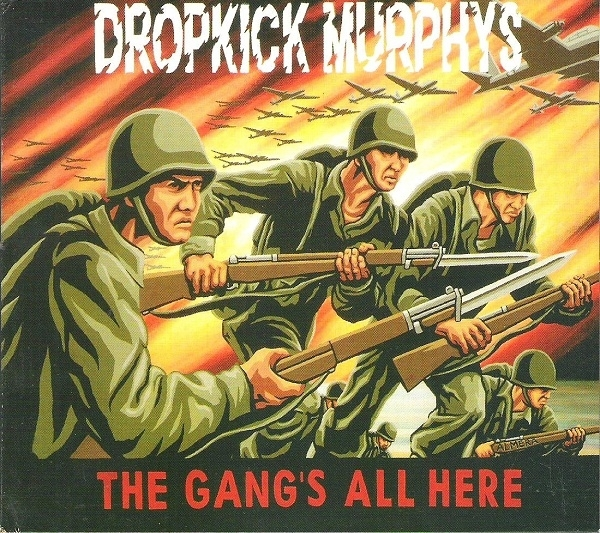 Dropkick Murphys The Gang's All Here cover art