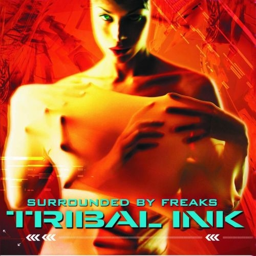 Tribal Ink Surrounded by Freaks cover art