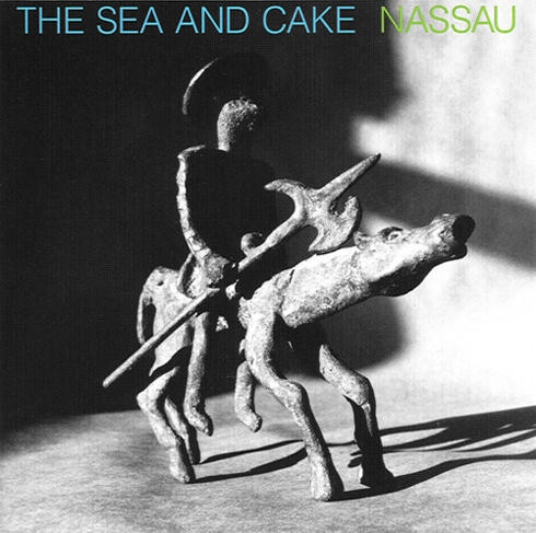 The Sea and Cake Nassau cover art