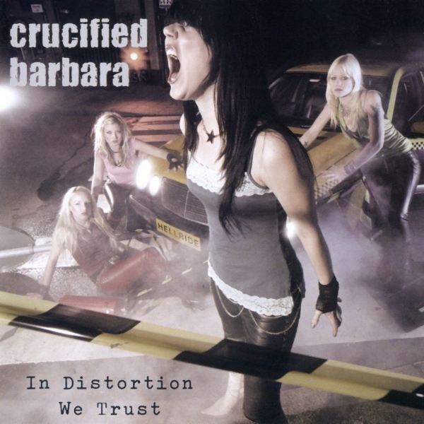 Crucified Barbara In Distortion We Trust cover art