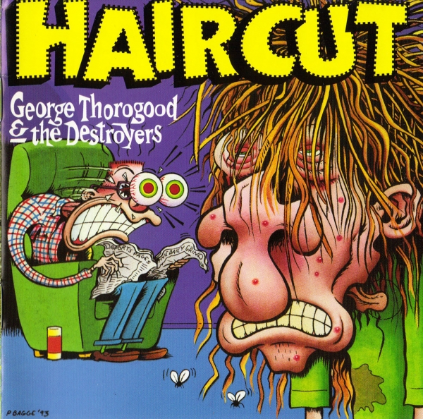 George Thorogood & the Destroyers Haircut Cover Art