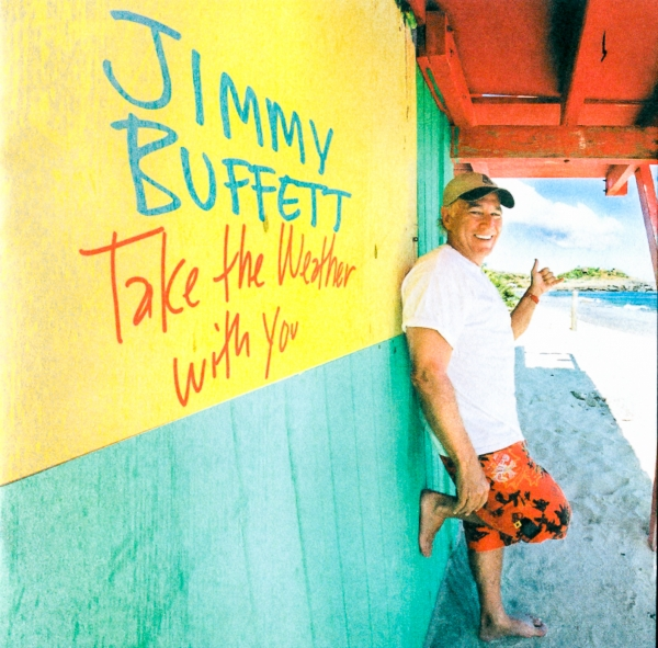 Jimmy Buffett Take the Weather With You cover art