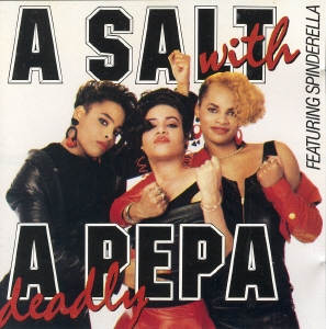 Salt‐N‐Pepa A Salt With a Deadly Pepa cover art