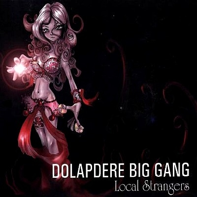 Dolapdere Big Gang Local Strangers cover art