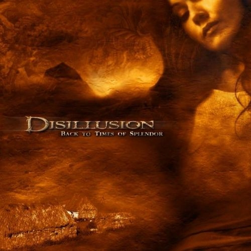 Disillusion Back to Times of Splendor cover art