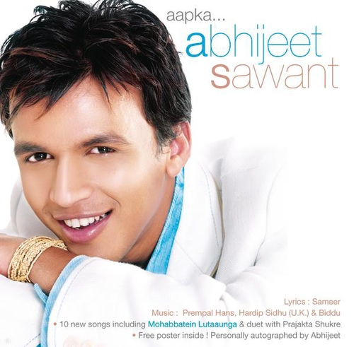 Indian Idol Finalists Aapka... Abhijeet Sawant cover art