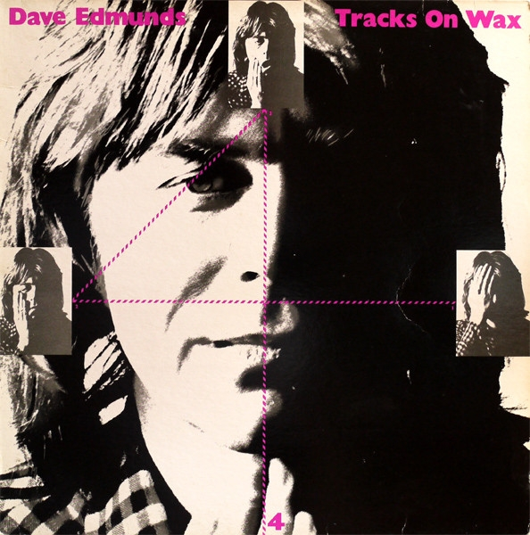 Dave Edmunds Tracks on Wax 4 cover art
