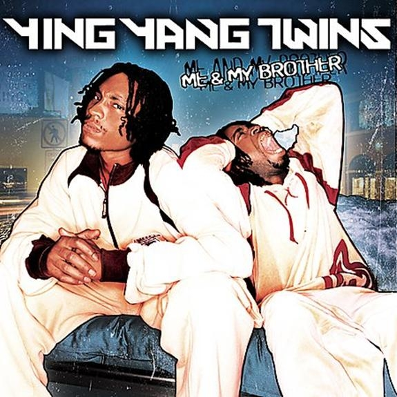 Ying Yang Twins Me & My Brother cover art