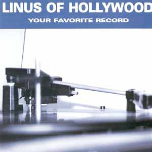 Linus of Hollywood Your Favorite Record Cover Art