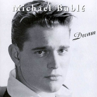 Michael Bublé Dream cover art