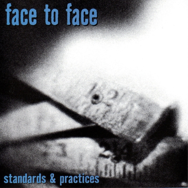 Face To Face Standards & Practices cover art